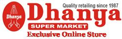 DHANYA SUPERMARKET – BRANDS2HOME